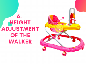 6. Height adjustment of the walker