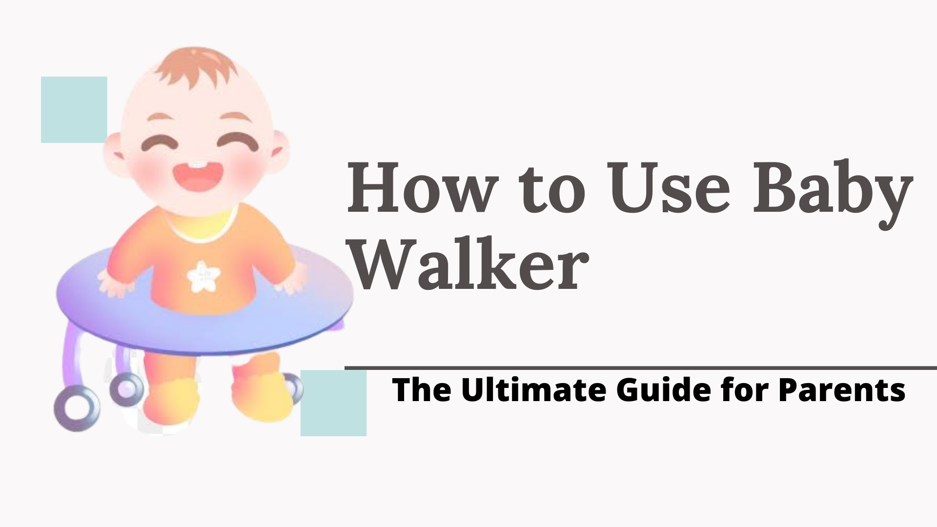 How to use baby walker