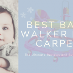 Best Baby walker for Carpet 2020 | Expert's Recommendations