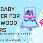 10 Best Baby Walker for Hardwood Floors | (2020+2021) Reviews
