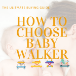 How to Buy Baby Walker in 2020 | The Ultimate Buying Guide